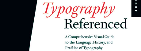 Typography Referenced by              Richard Poulin