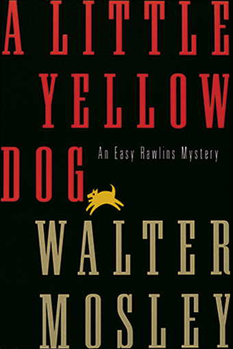 A Little Yellow Dog by Walter Mosley Book Cover